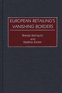 European Retailing's Vanishing Borders 9780899308180