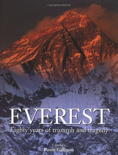 Everest: Eighty Years of Triumph and Tragedy 9780898867800