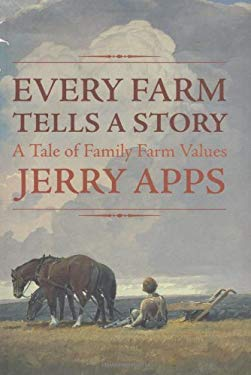 Every Farm Tells a Story: A Tale of Family Farm Values 9780896585102