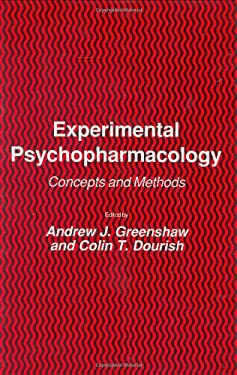 Experimental Psychopharmacology: Concepts and Methods 9780896030954