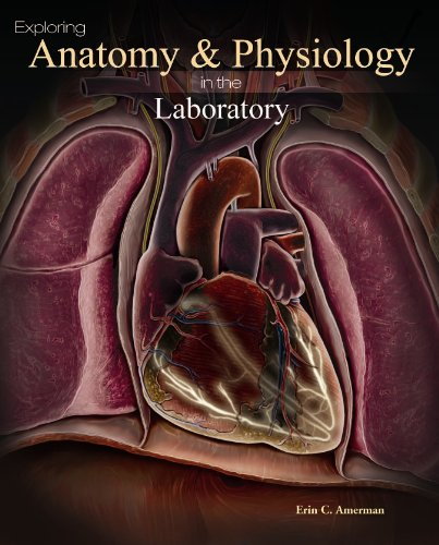Exploring Anatomy & Physiology in the Laboratory 9780895827975
