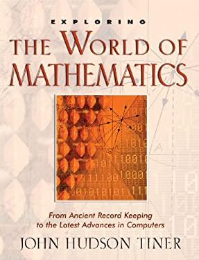 Exploring the World of Mathematics 9780890514122