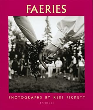 Faeries: Visions, Voices and Pretty Dresses 9780893818968