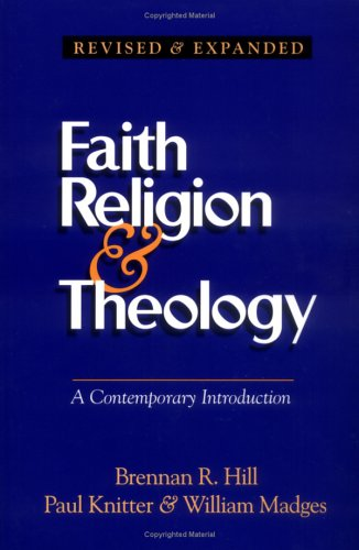 Faith Religion & Theology: A Contemporary Introduction 9780896227255