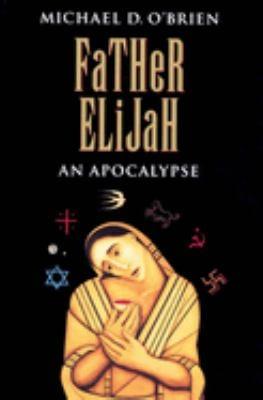 Father Elijah: An Apocalypse 9780898706901