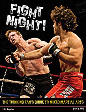 Fight Night!: The Thinking Fan's Guide to Mixed Martial Arts 9780897501750