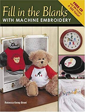 Fill in the Blanks with Machine Embroidery [With CDROM] 9780896894839