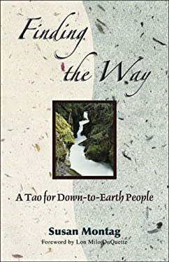 Finding the Way: A Tao for Down-To-Earth People 9780892541133