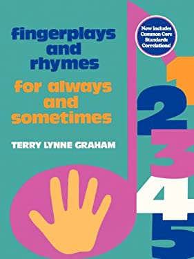 Fingerplays and Rhymes: For Always and Sometimes 9780893340834