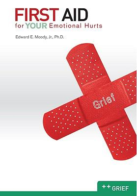 First Aid for Your Emotional Hurts: Grief 9780892656325