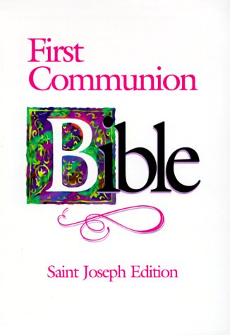 First Communion Bible-NABRE-Saint Joseph 9780899429564