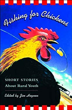 Fishing for Chickens: Short Stories about Rural Youth 9780892552641