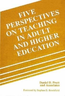 Five Perspectives on Teaching in Adult and Higher Education 9780894649370