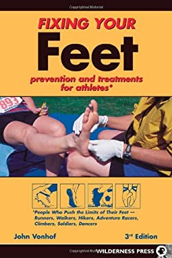 Fixing Your Feet: Prevention and Treatments for Athletes 9780899973548