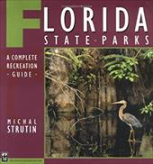 Florida State Parks: A Complete Recreation Guide 4074735
