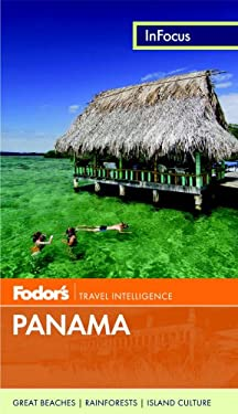 Fodor's in Focus Panama 9780891419310