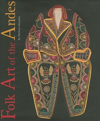 Folk Art of the Andes 9780890135273