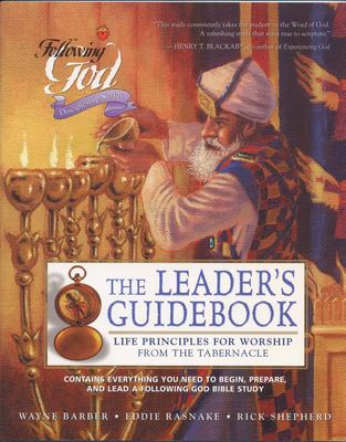 Life Principles for Worship from the Tabernacle: Leaders Guide 9780899573144