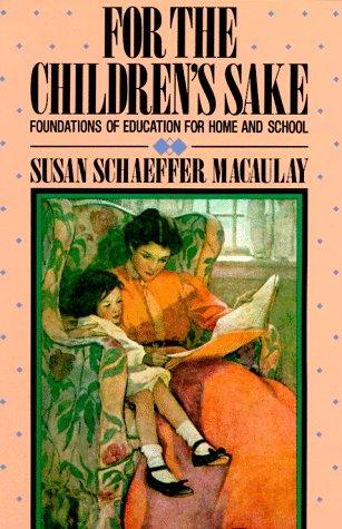 For the Childrens Sake 9780891072904