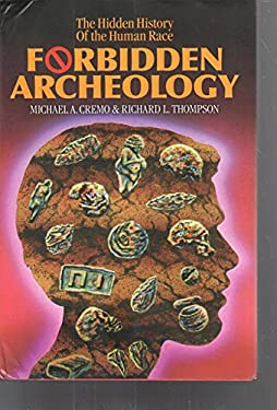 Forbidden Archeology: The Full Unabridged Edition 9780892132942