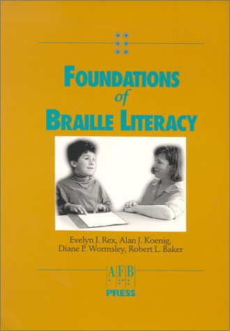 Foundations of Braille Literacy 9780891289340