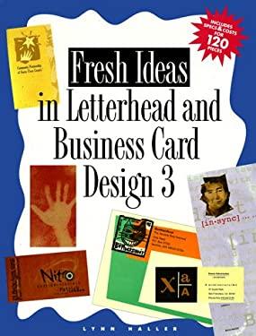 Fresh Ideas in Letterhead and Business Card Design 3 9780891347842