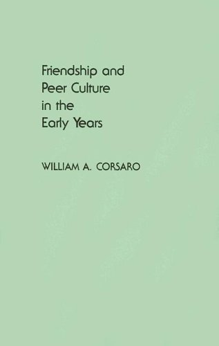 Friendship and Peer Culture in the Early Years 9780893912567
