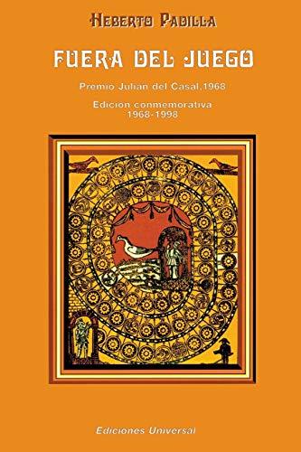 Fuera del Juego: Premio Julian del Casal 1968/Edicion Conmemorativa 1968-1998 9780897298810