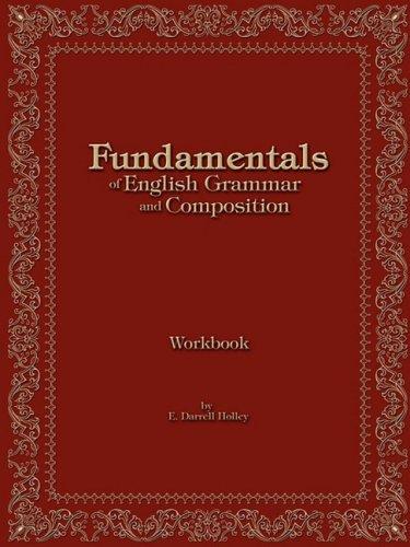 Fundamentals of English Grammar and Composition Workbook 9780892655816