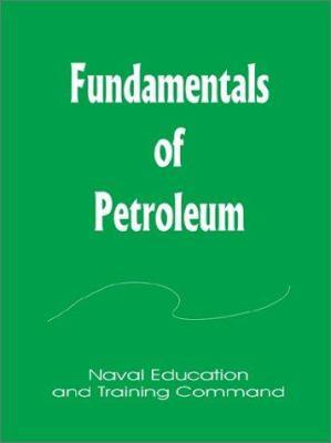 Fundamentals of Petroleum 9780894991615