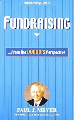 Fundraising: From the Donor's Perspective 9780898112931