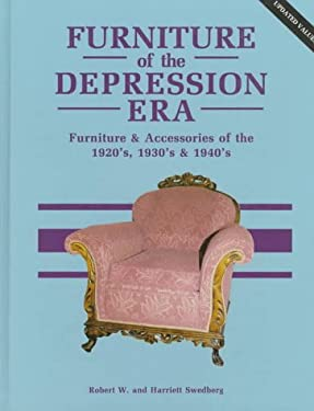 Furniture of the Depression Era 9780891453321