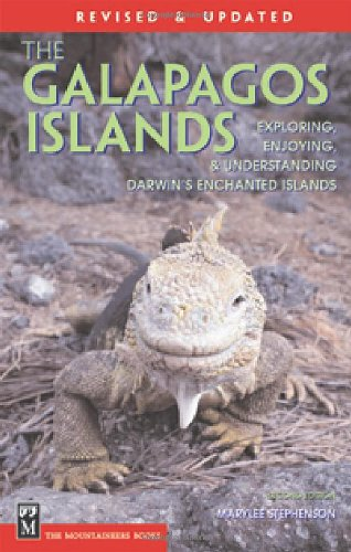 Galapagos Islands: The Essential Handbook for Exploring, Enjoying & Understanding Darwin's Enchanted Islands 9780898866889