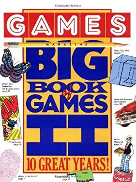 Games Magazine Big Book of Games II: 10 Great Years! 9780894806322