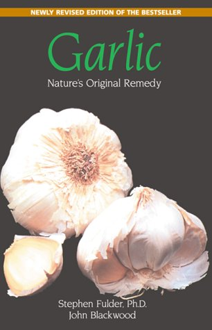 Garlic: Nature's Original Remedy 9780892817252