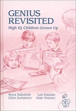 Genius Revisited: High IQ Children Grown Up 9780893919788