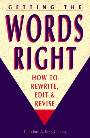 Getting the Words Right: How to Rewrite, Edit, and Revise 9780898794205