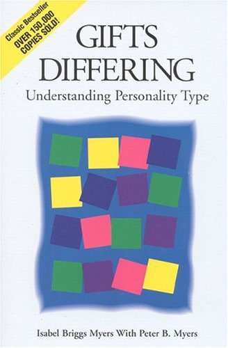 Gifts Differing: Understanding Personality Type 9780891060741