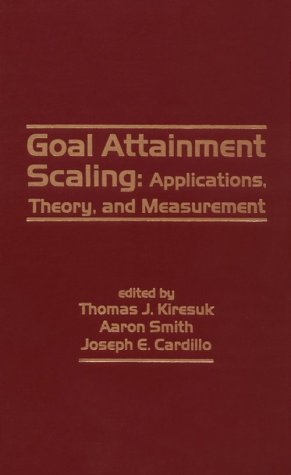 Goal Attainment Scaling: Applications, Theory, and Measurement 9780898598896