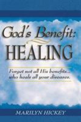 God's Benefit: Healing 9780892742288