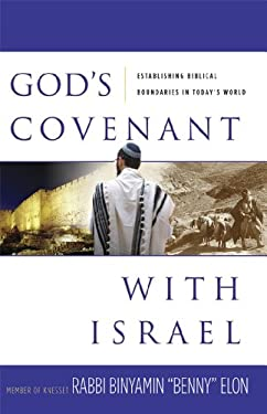 God's Covenant with Israel: Establishing Biblical Boundaries in Today's World 9780892216277