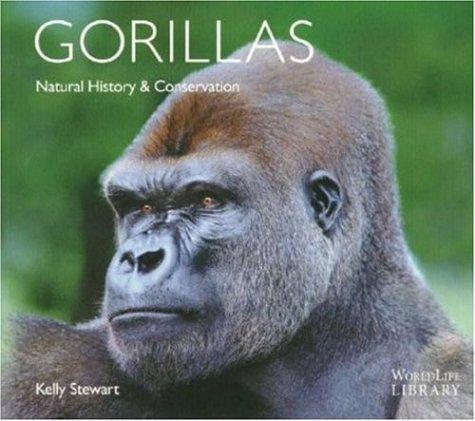 Gorillas: Natural History & Conservation 9780896586246