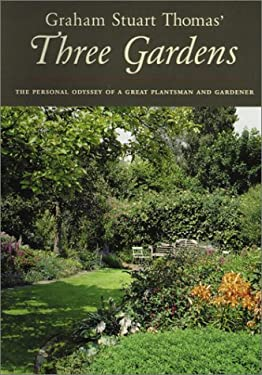 Graham Stuart Thomas' Three Gardens of Pleasant Flowers: With Notes on Their Design, Maintenance, and Plants 9780898310788