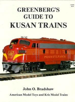 Greenberg's Guide to Kusan Trains 9780897780735