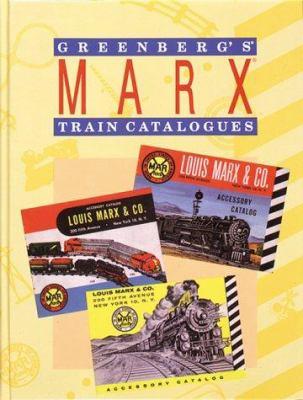 Greenberg's Marx Train Catalogues: 1938-1975 9780897782371