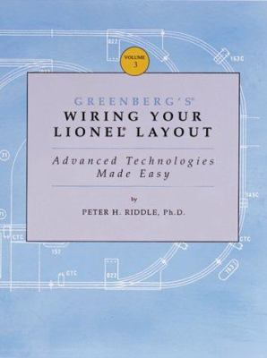Greenberg's Wiring Your Lionel Layout: A Primer for Lionel Train Enthusiasts 9780897782067