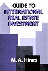 Guide to International Real Estate Investment