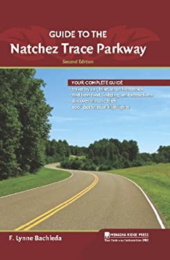 Guide to the Natchez Trace Parkway 9780897329255