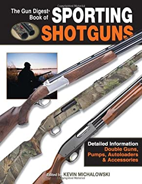 Gun Digest Book of Sporting Shotguns 9780896891739