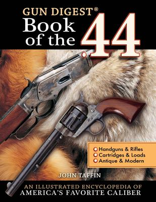 Gun Digest Book of the 44 9780896894167